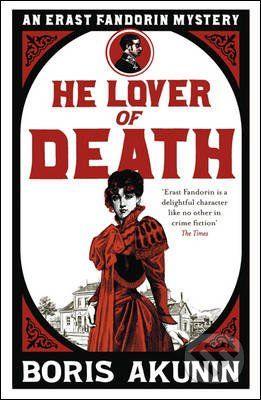 Phoenix Press He Lover Of Death - Boris Akunin cena od 197 Kč