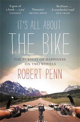 Particular Books It's All About the Bike - Robert Penn cena od 433 Kč
