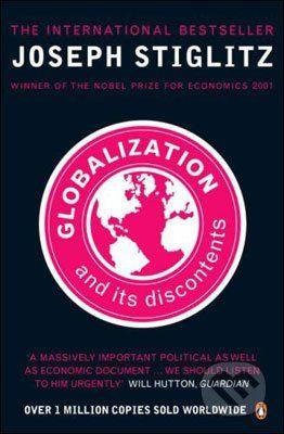 Penguin Books Globalization and Its Discontents - Joseph Stiglitz cena od 247 Kč