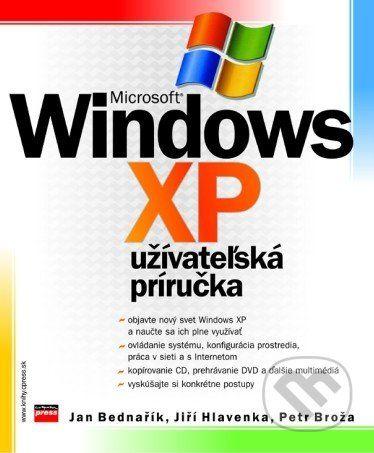 Computer Press Microsoft Windows XP - Petr Broža, Jiří Hlavenka, Jan Bednařík cena od 145 Kč