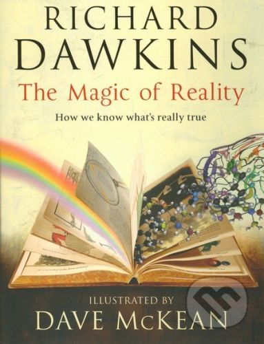 Bantam Books The Magic of Reality: How we know what's really true - Richard Dawkins cena od 978 Kč