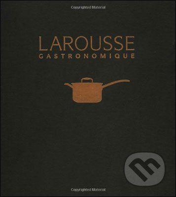Octopus Publishing Group Larousse Gastronomique - cena od 1737 Kč