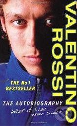 Arrow Books Valentino Rossi: The Autobiography - Valentino Rossi cena od 274 Kč