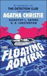 HarperCollins Publishers The Floating Admiral - Agatha Christie cena od 215 Kč