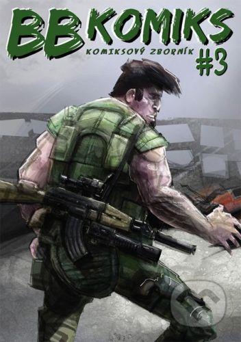Ľuboš Bobrík – B&B BB Komiks #3 - cena od 99 Kč