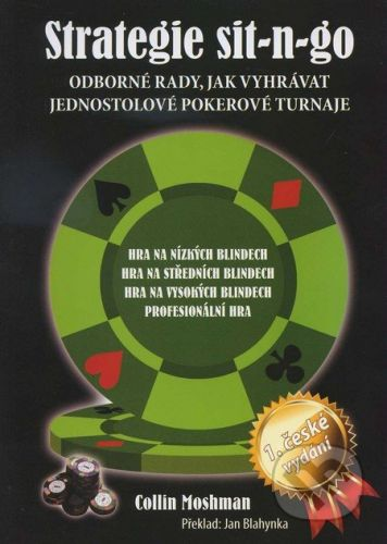 Poker Books Strategie sit-n-go - Collin Moshman cena od 284 Kč