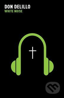 Picador White Noise - Don Delillo cena od 250 Kč