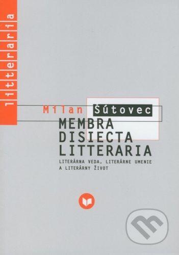 VEDA Membra Disiecta Litteraria - Milan Šútovec cena od 226 Kč