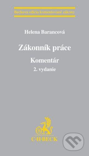 C. H. Beck Zákonník práce - Helena Barancová cena od 1998 Kč