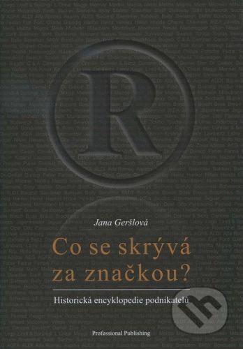 Jana Geršlová: Co se skrývá za značkou? cena od 316 Kč
