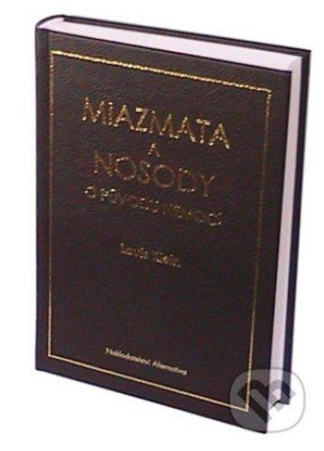 Alternativa Miazmata a nosody o původu nemocí - Louis Klein cena od 1063 Kč