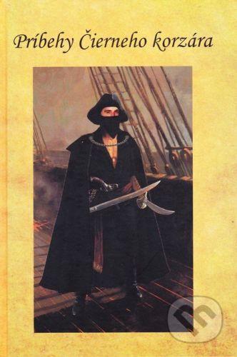 Hontiansko-novohradská vlastivedná spoločnosť Veľký Krtíš Príbehy Čierneho korzára - Dominik Antolov, Domeniqo de Dateb cena od 63 Kč