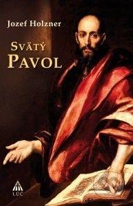 Lúč Svätý Pavol - Jozef Holzner cena od 293 Kč