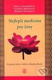 Dobra Nejlepší medicína pro ženy - Nancy Lonsdorfová cena od 231 Kč