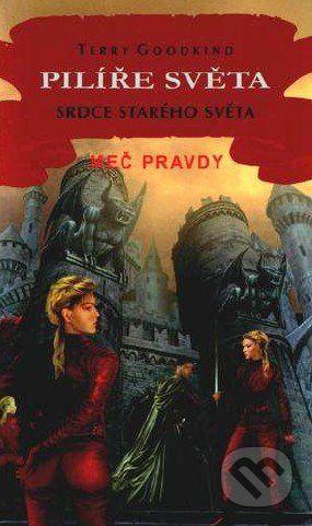 Classic Pilíře světa VII. - Srdce starého světa - Terry Goodkind cena od 187 Kč