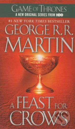 Martin, George R R: Feast for Crows (Song of Ice and Fire #4) cena od 202 Kč