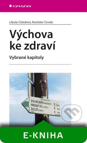 Grada Výchova ke zdraví - Libuše Čeledová, Rostislav Čevela cena od 89 Kč