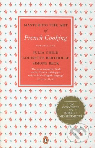 Child Julia: Mastering the Art of French Cooking #1 cena od 385 Kč