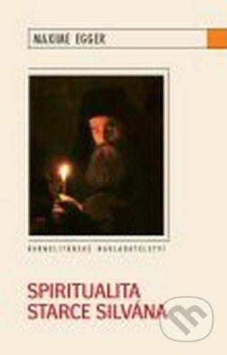Maxime Egger: Spiritualita starce Silvána cena od 72 Kč