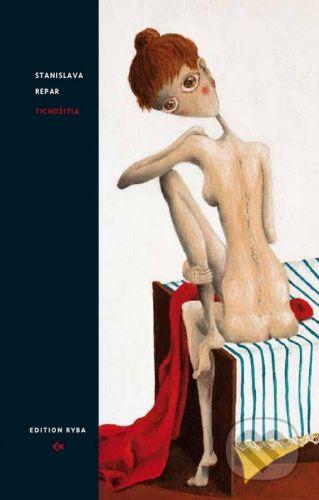 Edition Ryba Tichožitia - Stanislava Repar cena od 174 Kč