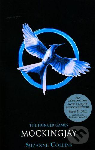 Suzanne Collins: Mockingjay - Suzanne Collins cena od 217 Kč