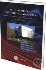 Eurokódex Aktuálne otázky trestného zákonodarstva - cena od 218 Kč