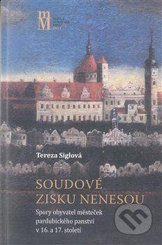 Matice moravská Soudové zisku nenesou - Tereza Siglová cena od 287 Kč