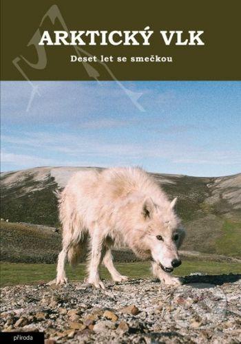 L. David Mech: Arktický vlk cena od 264 Kč
