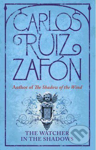 Orion The Watchers in the Shadows - Carlos Ruiz Zafron cena od 310 Kč