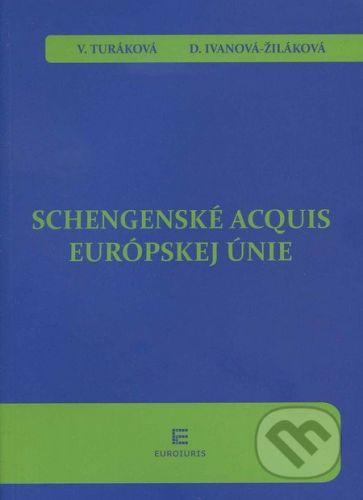 Euroiuris Schengenské acquis Európskej únie - Veronika Turáková cena od 628 Kč