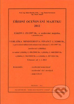 Akademické nakladatelství CERM Úřední oceňování majetku 2012 - Albert Bradáč a kol. cena od 0 Kč