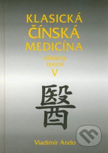 Svítání Klasická čínská medicína V. - Vladimír Ando cena od 439 Kč