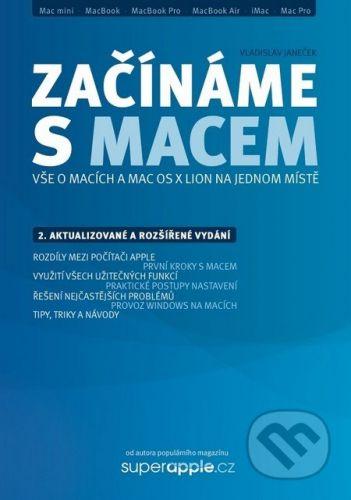 SuperApple.cz Začínáme s Macem - Vladislav Janeček cena od 225 Kč