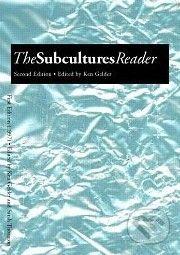Routledge The Subcultures Reader - Ken Gelder cena od 957 Kč