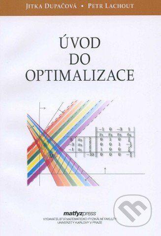 MatfyzPress Úvod do optimalizace - Jitka Dupačová, Petr Lachout cena od 212 Kč
