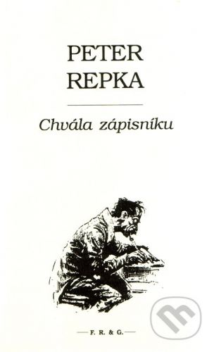 F. R. & G. Chvála zápisníku - Peter Repka cena od 157 Kč