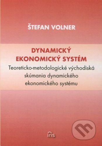 IRIS Dynamický ekonomický systém - Štefan Volner cena od 275 Kč