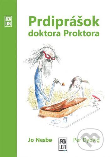 IRON LIBRI Prdiprášok doktora Proktora - Jo Nesbo, Per Dybvig cena od 0 Kč