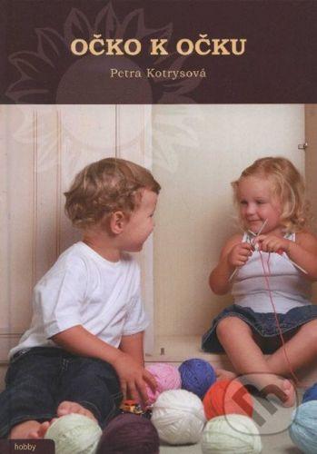 Petra Kotrysová: Očko k očku cena od 174 Kč