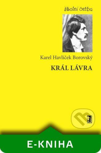 Carpe diem Král Lávra - Karel Havlíček Borovský cena od 365 Kč