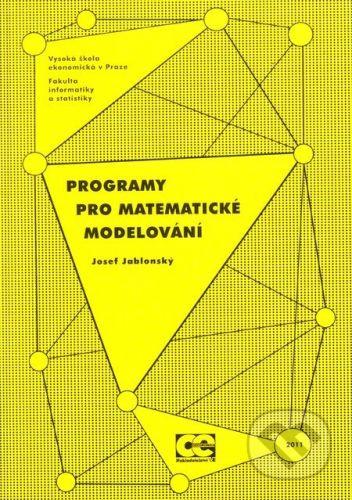 Oeconomica Programy pro matematické modelování - Jozef Jablonský cena od 333 Kč