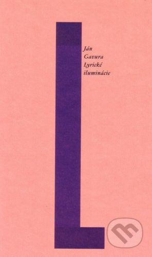 Občianske združenie Slniečkovo Lyrické iluminácie - Ján Gavura cena od 91 Kč
