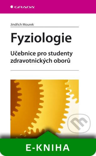 Grada Fyziologie - Jindřich Mourek cena od 65 Kč