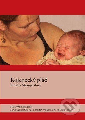 Zuzana Masopustová: Kojenecký pláč cena od 67 Kč