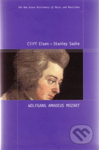 Hudobné centrum Wolfgang Amadeus Mozart - Cliff Eisen, Stanley Sadie cena od 210 Kč