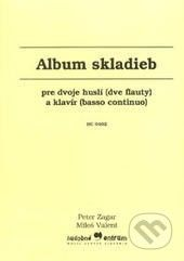 Hudobné centrum Album skladieb - Peter Zagar, Miloš Valent cena od 214 Kč