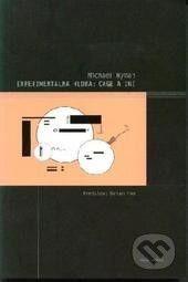 Hudobné centrum Experimentálna hudba: Cage a iní - Michael Nyman cena od 214 Kč