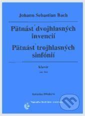 Hudobné centrum Pätnásť dvojhlasných invencií, Pätnásť trojhlasných sinfónií - Johann Sebastian Bach cena od 74 Kč