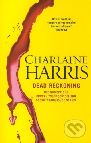 Gollancz Dead Reckoning - Charlaine Harris cena od 276 Kč