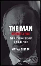 Granta Books The Man without a Face - Masha Gessen cena od 392 Kč